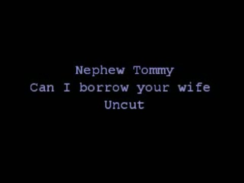 Can I Borrow Your Wife Prank Call by Nephew Tommy [Uncut]