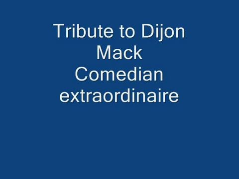 Tribute to Dijon - comedian