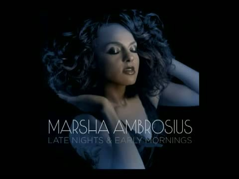 Marsha Ambrosius - Late Nights and Early Mornings