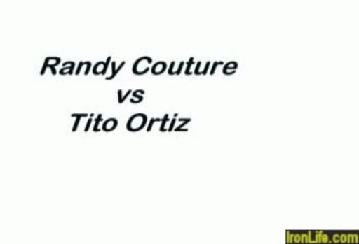 UFC - Randy Couture vs Tito Ortiz