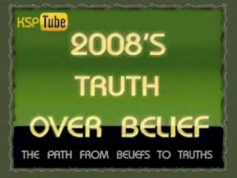 Truth Over Belief - Parts ( 1, 2, 3, 4 )